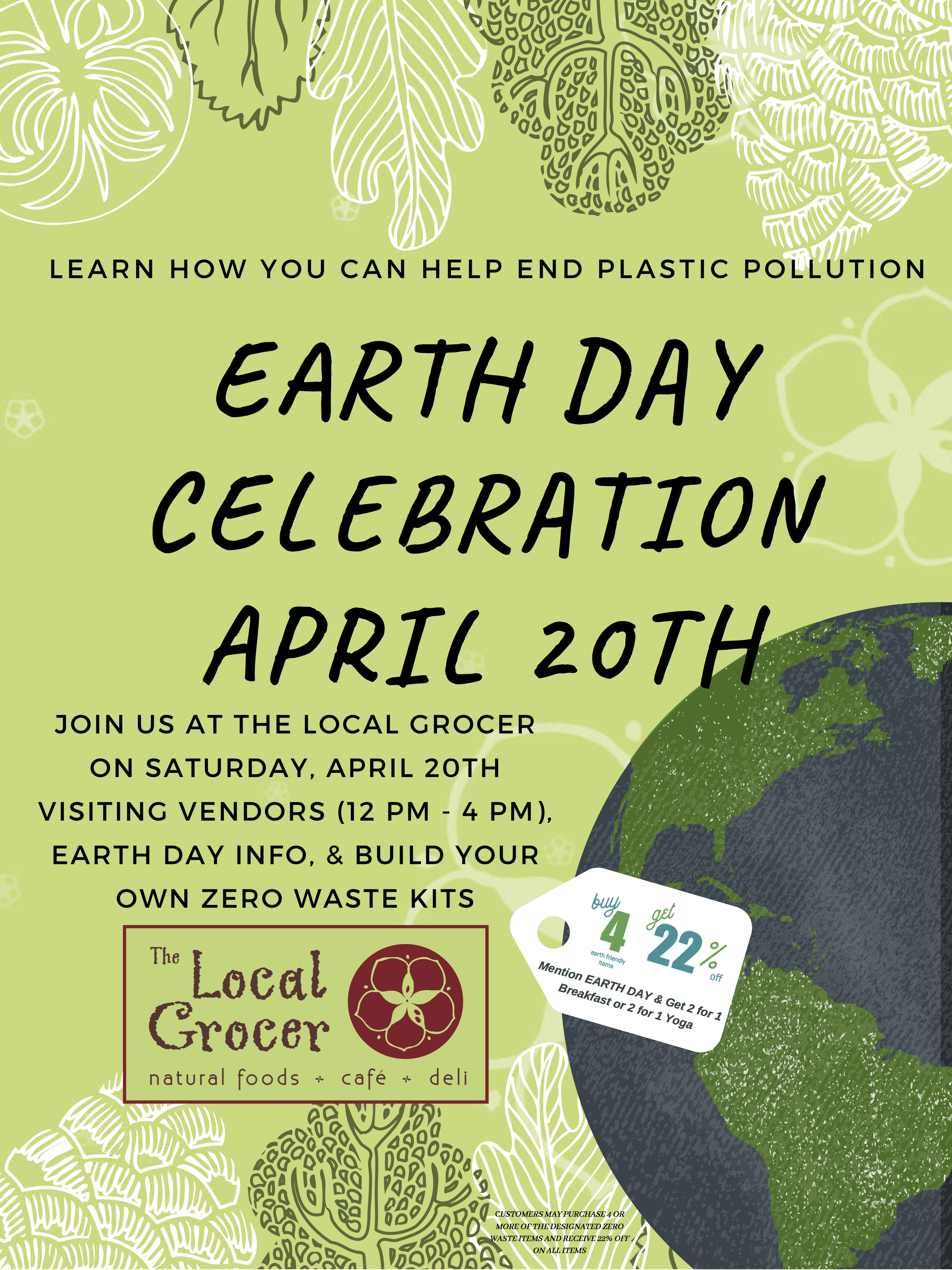 EARTH DAY CELEBRATION APRIL 20TH - The Local Grocer